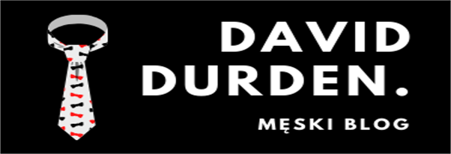 Męski blog - moda męska w najlepszym wydaniu | DAVID-DURDEN.pl